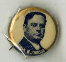 9-19Hiram Johnson Button